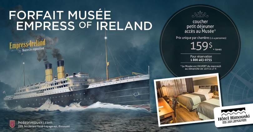 Forfait Musée Empress of Ireland   Hôtel Rimouski
